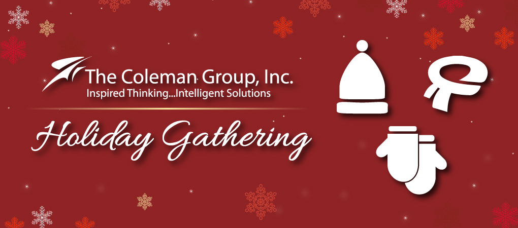 The Coleman Group Holiday Gathering